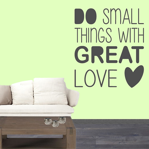 Tekststicker Small things great love